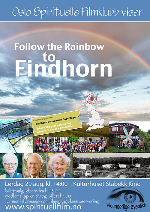 Visning av filmen Follow the Rainbow to Findhorn @ Kulturhuset Stabekk Kino | Akershus | Norge